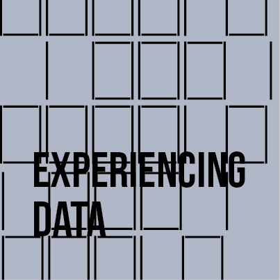 Experiencing Data